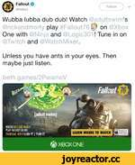WATCH RICK AND MORTY PLAY FALLOUT 76 LIVE THURSDAY, NOV 8 6:00p PT I 9:00p ET LEARN WHERE TO WATCH Blood and Goro I JgDrug Reference Intense Violence Stro-g Language ©XBOX ONE ®FallOUt *( Follow ^ v @FalloutV_______J Wubba lubba dub dub! Watch @adultswim's @rickandmorty play #Fal