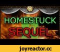 Homestuck SEQUEL Sneakily Announced!???,Gaming,Homestuck,Hiveswap,Viz Media,Detective Pikachu,Viz,Andrew Hussie,Paradox Space,Skaianet,Perfectly Generic Podcast,Kate Mitchell,Pals. Chums. Friends. We should really be talking about this.  Homestuck isn't ending. The comic may be over, but Hussie has